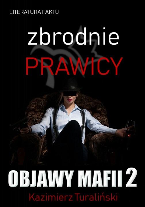https://samoukprawa.com/wp-content/uploads/2020/04/Zbrodnie-prawicy-Objawy-Mafii-2-Kazimierz-Turalinski-1.pdf